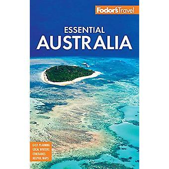 Fodor's Essential Australia - Fodor's Travel Guides by Fodor's Travel
