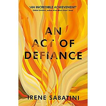 An Act of Defiance by Irene Sabatini - 9781911648048 Book