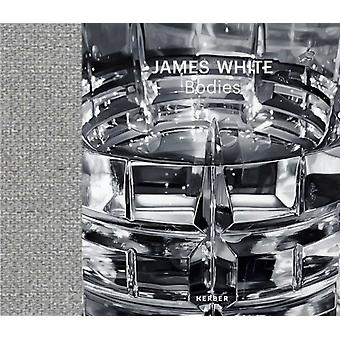 James White Bodies by Other James White & Edited by Emily Jackson & Text by Ned Beauman & Text by Craig Burnett & Text by Jake Chapman