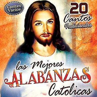 Zz / Varios - Las Mejores Alabanzas Catolicas [CD] USA tuonti