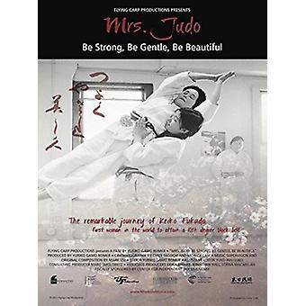 Mrs. Judo: Be Strong Be Gentle Be Beautiful [DVD] USA import