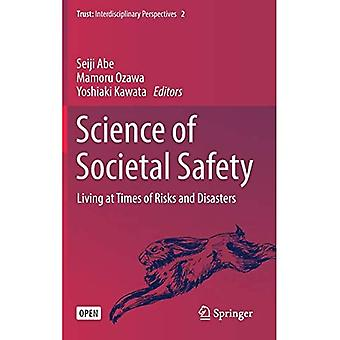 Science of Societal Safety:� Living at Times of Risks and Disasters (Trust)