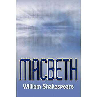 Macbeth by William Shakespeare - 9781613820681 Book