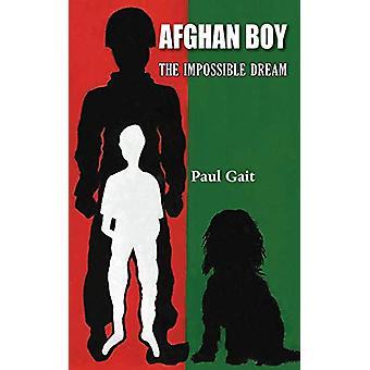 Afghansk pojke - Den omöjliga drömmen av Paul Gång - 9781786235497 Bok