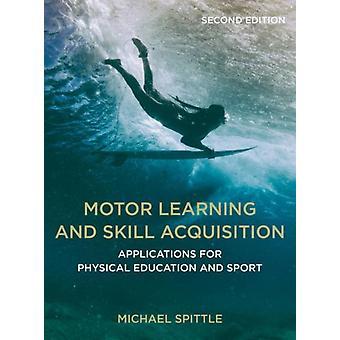 マイケル・スピットルによる運動学習とスキル獲得