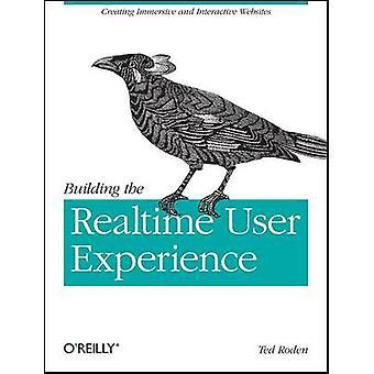 Bygga användarupplevelsen i realtid av Ted Toden