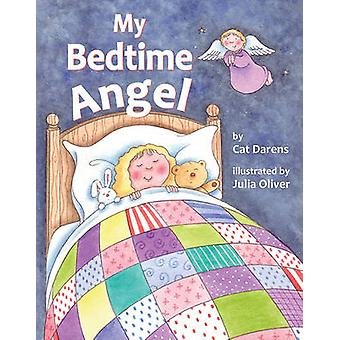 My Bedtime Angel by Cat Darens