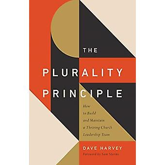 The Plurality Principle by Dave Harvey