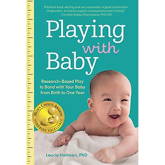 Playing with Baby by Laurie Hollman