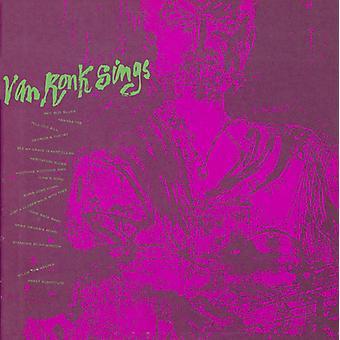 Dave Van Ronk - importación de Estados Unidos Dave Van Ronk canta [CD]