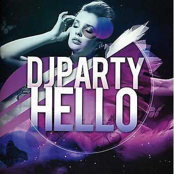 DJ Party - Hello [CD] USA import
