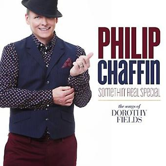 Philip Chaffin - Somethin' Real Special (Songs of Dorothy Fields) [CD] USA import