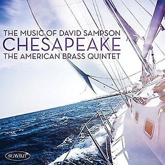 Sampson / American Brass Quintet - Chesapeake: importazione USA musica di David Sampson [CD]