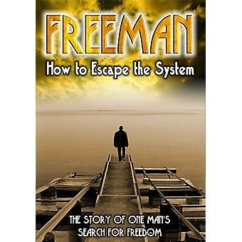 Freeman-hvordan unnslippe System [DVD] USA import