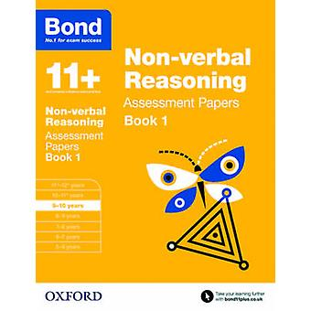 Bond 11+ - Non Verbal Reasoning - Assessment Papers - 9-10 Years - Book 1
