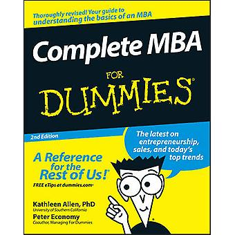 Complete MBA For Dummies by Kathleen Allen - Peter Economy - 97804701
