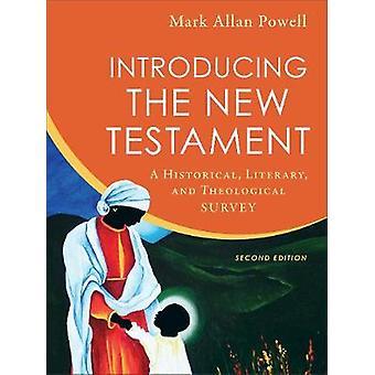 Introducendo il nuovo testamento - A storico - letterario - e Theologi