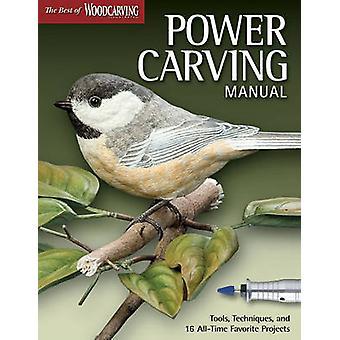 Power Carving Manual - verktyg - tekniker- och 16 All-time favorit P