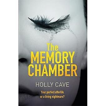 Muisti jäseniltä Holly luola - 9781786485359 kirja