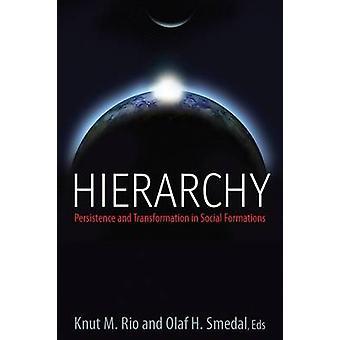 Hierarchie - Persistenz und Wandel in der sozialen Formationen von Knu