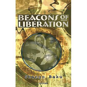 Beacons of Liberation by Shango Baku - 9781906190170 Book