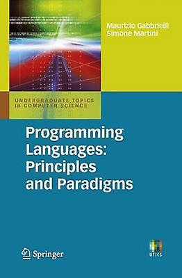 Programming Languages - Principles and Paradigms by Maurizio Gabbriell
