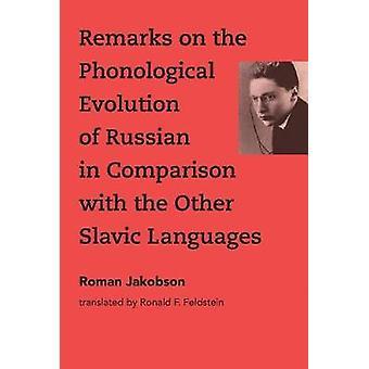Bemerkungen über die phonologische Entwicklung der russischen im Vergleich zu t