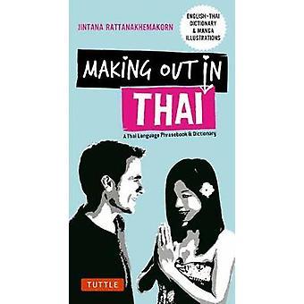 Making Out in Thai - Sanakirja luona Jint ja Thai kieli kielen interjektiot