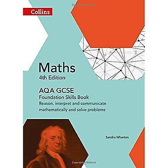AQA GCSE matte Foundation färdigheter bok: Resonera, tolka och kommunicera matematiskt och lösa problem (Collins...