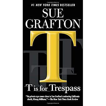 T är för Trespass (Kinsey Millhone)