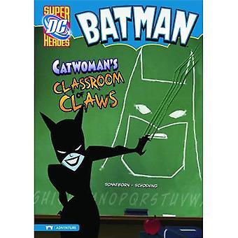Batman: Sala de aula da mulher gato de garras (super-heróis)