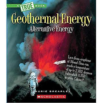 Geotermia: L'energia all'interno del nostro pianeta (vera Bookalternative energia)