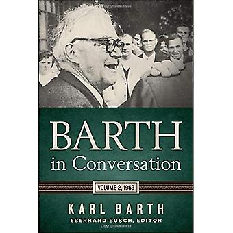 Barth en la conversación: volumen 2, 1963
