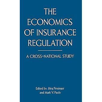 The Economics of Insurance Regulation  A CrossNational Study by Finsinger & Jorg