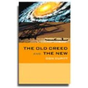 The Old Creed and the New by Cupitt & Don