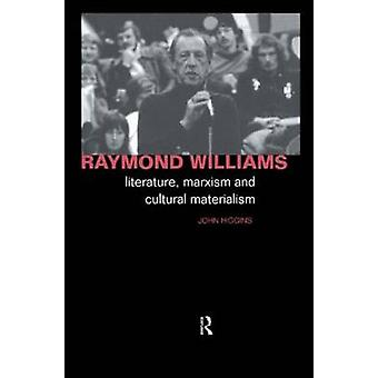 Raymond Williams von Higgins & John