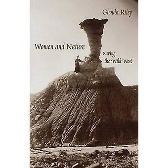 Femmes et la Nature, économie de l'Ouest sauvage par Riley & Glenda
