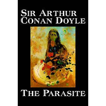 Der Parasit von Belletristik Doyle & Arthur Conan Doyle