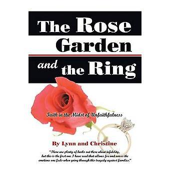 O jardim de rosas e a fé de anel no meio de infidelidade por Lynn e Christine