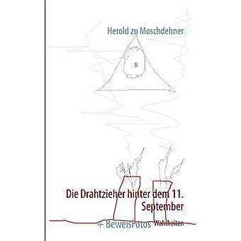 Die Drahtzieher Hinter dem 11. September af Moschdehner & Herold zu