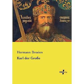Karl der Groe par Brosien et Hermann