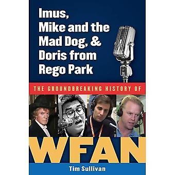 Imus, Mike och Mad Dog, & Doris från Rego Park: den Ban brytande historia Wfans