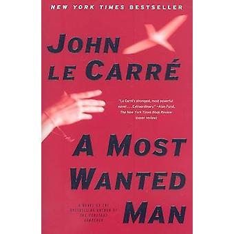 A Most Wanted Man by John Le Carre - 9781416594895 Book