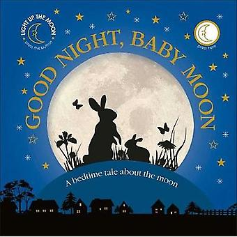 Good Night - Baby Moon by DK - 9781465463074 Book