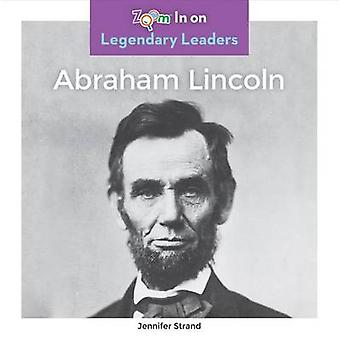 Abraham Lincoln by Jennifer Strand - 9781680792348 Book