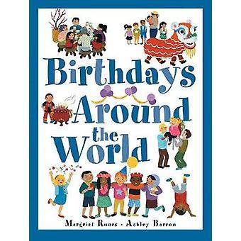 Birthdays Around The World by Margriet Ruurs - 9781771386241 Book