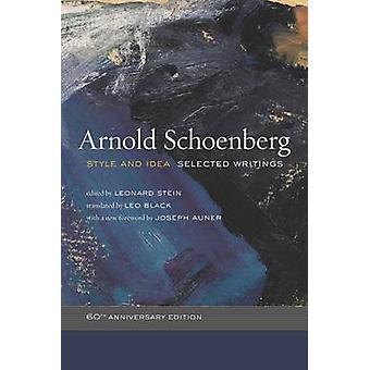 Stil och idé - valda skrifter (60-årsdagen ed) av Arnold Sch