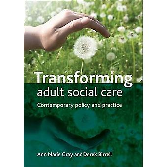 Transforming Adult Social Care by Ann Marie Gray