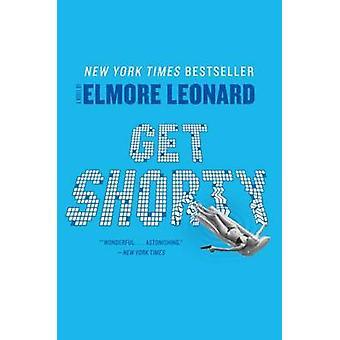 Get Shorty by Elmore Leonard - 9780062120250 Book