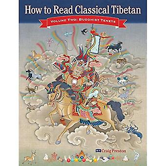 How to Read Classical Tibetan: Buddhist Tenets v. 2